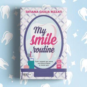 my smile routine